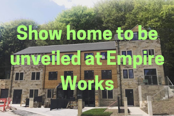 Brand new show home, Empire Works, Slaithwaite. Huddersfield based house developer